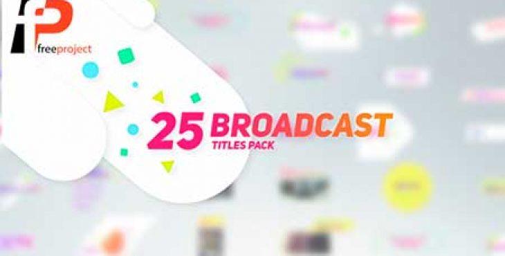25 Broadcast Titles Pack Preview Image 730x370 - پروژه آماده افترافکت-  25 عنوان زیبا جهت پیش نمایش تصاویر