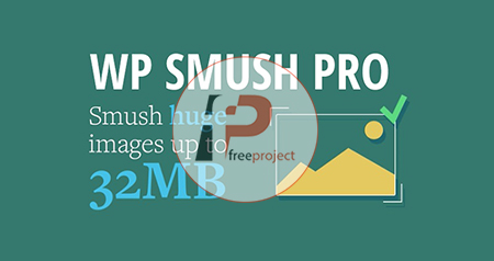 Wp Smush Pro v2 - دانلود رایگان برترین افزونه بهینه سازی تصاویر در وردپرس به همراه روش فعال سازی نسخه اصلی